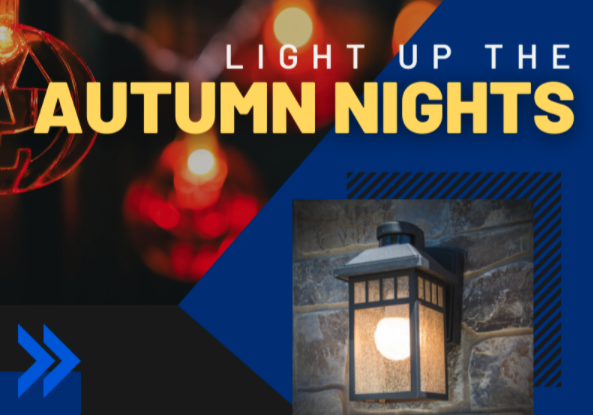 Read more about the article Light Up The Autumn Nights!